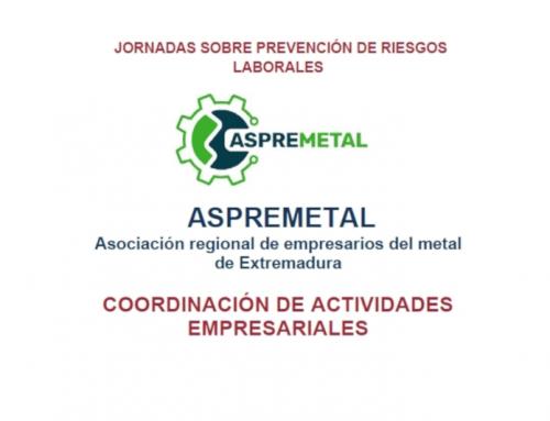 ASPREMETAL ORGANIZA LA JORNADA DE PREVENCIÓN DE RIESGOS LABORALES «COORDINACIÓN DE ACTIVIDADES EMPRESARIALES»