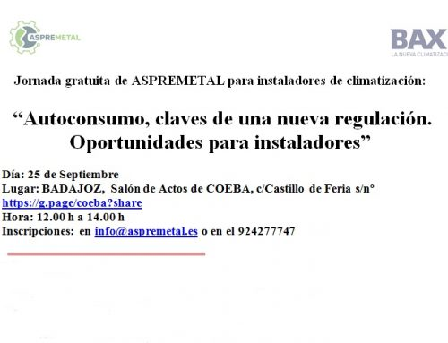 ASPREMETAL ORGANIZA JORNADA «AUTOCONSUMO» PARA INSTALADORES