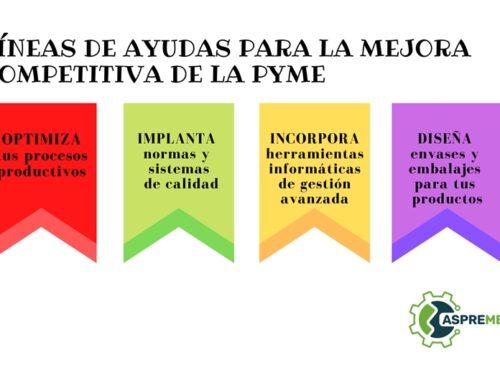 ABIERTA LA CONVOCATORIA DE AYUDAS PARA LA MEJORA COMPETITIVA DE LA PYME